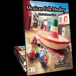 Mexican Folk Medley