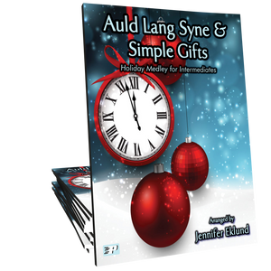 Medley: Auld Lang Syne & Simple Gifts