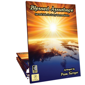 Blessed Assurance - Arranged by Pam Turner