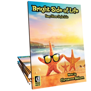 Bright Side of Life - Music by Chrisanne Nahum