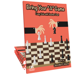 "Bring Your ""A"" Game (from Pronto Pizazz Volume 2)"
