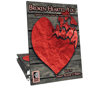 Broken-Hearted You - Music by Sarah Reaser O'Brien