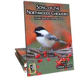 Song of the Northwoods Chickadees