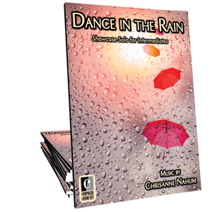 Dance in the Rain - Music by Chrisanne Nahum