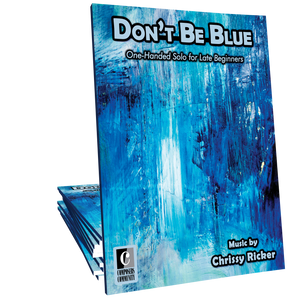 Don't Be Blue - One-Handed Solo by Chrissy Ricker