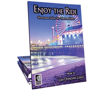 Enjoy the Ride Songbook - Music by Lisa Donovan Lukas
