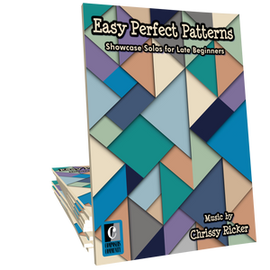 Easy Perfect Patterns - Songbook by Chrissy Ricker