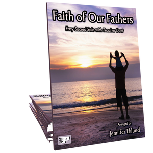 Faith of Our Fathers (Multi-Level Solo with Duet)