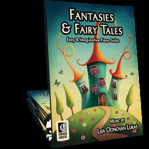 Fantasies & Fairy Tales Songbook