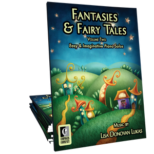 Fantasies & Fairy Tales Volume 2 Songbook