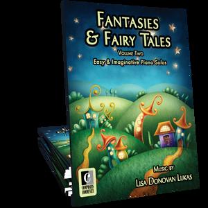 Fantasies & Fairy Tales Volume 2 Songbook