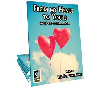 From My Heart to Yours - Music by Lisa Donovan Lukas **LIMITED TIME**