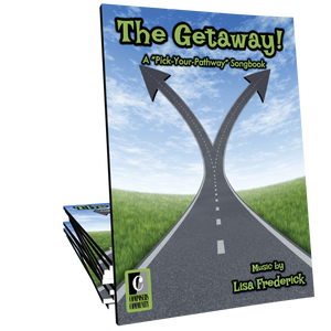 The Getaway: Pick-Your-Pathway Songbook
