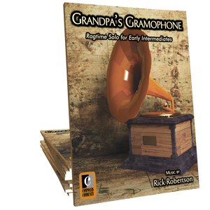 Grandpa's Gramophone - Music by Rick Robertson