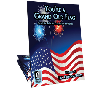 You're a Grand Old Flag Trio - Arranged by Lisa Donovan Lukas