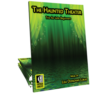 The Haunted Theater - Trio by Lisa Donovan Lukas