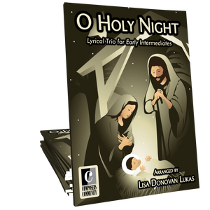O Holy Night Trio - Arranged by Lisa Donovan Lukas