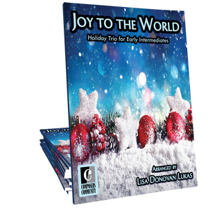 Joy to the World Trio - Arranged by Lisa Donovan Lukas