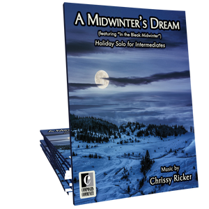 A Midwinter's Dream - Music by Chrissy Ricker
