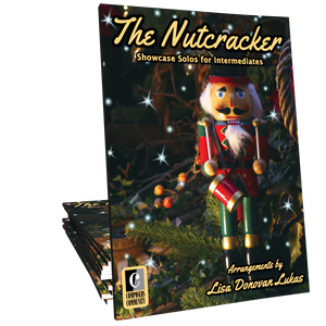 The Nutcracker - Arrangements by Lisa Donovan Lukas