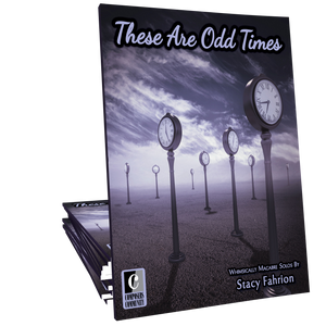 These Are Odd Times Songbook - Music by Stacy Fahrion