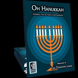 Oh Hanukkah Trio - Arranged by Lisa Donovan Lukas