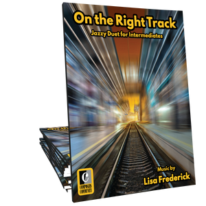 On the Right Track - Duet by Lisa Frederick