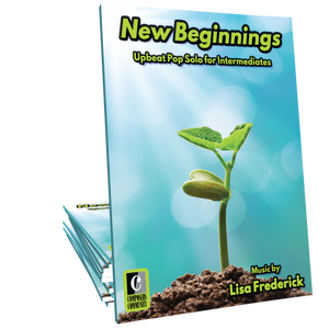 New Beginnings - Music by Lisa Frederick