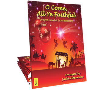 O Come, All Ye Faithful by Jacki Alexander
