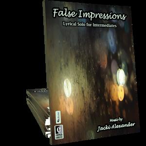 False Impressions - Music by Jacki Alexander
