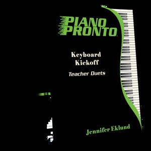 Piano Pronto® Teacher Duets: Keyboard Kickoff