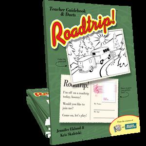 Roadtrip!™ Outdoor Adventure Teacher Guidebook & Duets