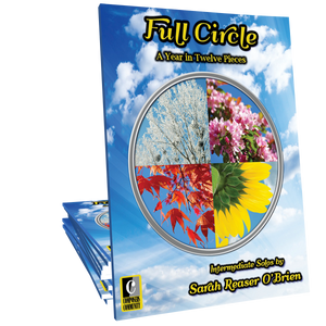 Full Circle: A Year in Twelve Pieces Songbook