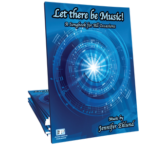 Let there be Music! A Songbook for All Occasions (eBook)