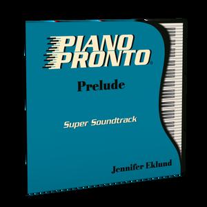 Piano Pronto® Prelude: Super Soundtrack (Play-along tracks & Duets)
