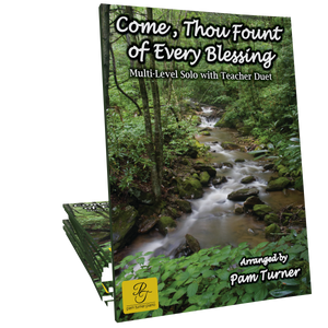 Come, Thou Fount of Every Blessing (Multi-Level Pack) - Arranged by Pam Turner