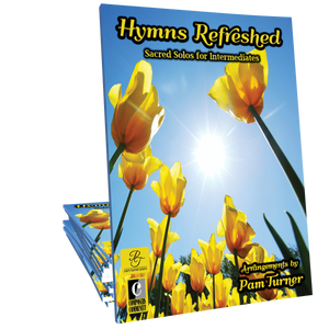 Hymns Refreshed - Intermediate Solos by Pam Turner