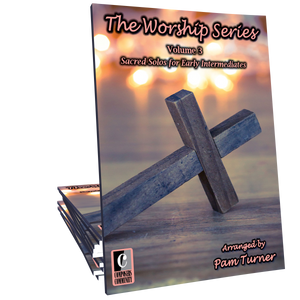 The Worship Series, Volume 3 - Arrangements by Pam Turner