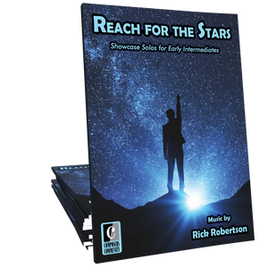 Reach for the Stars - Music by Rick Robertson