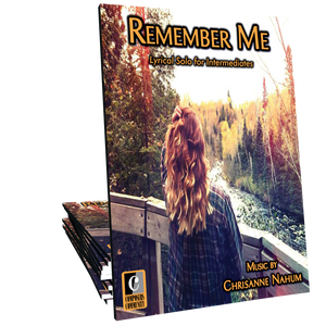 Remember Me - Music by Chrisanne Nahum