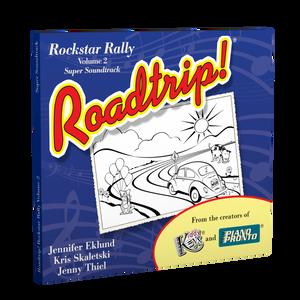 Roadtrip!® Rockstar Rally Volume 2: Super Soundtrack (Vocals & Play-along tracks)
