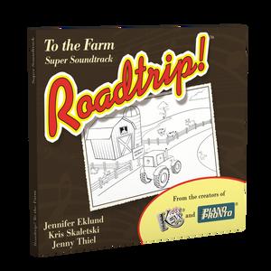Roadtrip!® To the Farm: Super Soundtrack (Vocals & Play-along tracks)