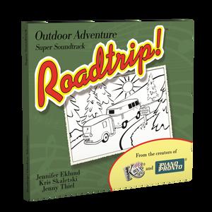 Roadtrip!® Outdoor Adventure: Super Soundtrack (Vocals & Play-along tracks)
