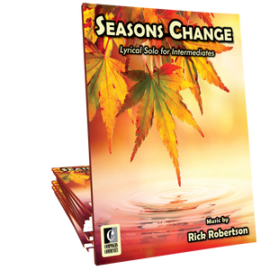 Seasons Change - Music by Rick Robertson