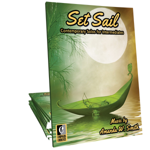 Set Sail - Songbook by Amanda W. Smith
