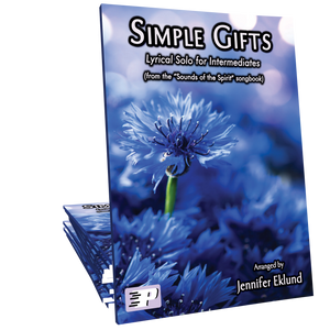 """Simple Gifts (from the """"Sounds of the Spirit"""" songbook)"""