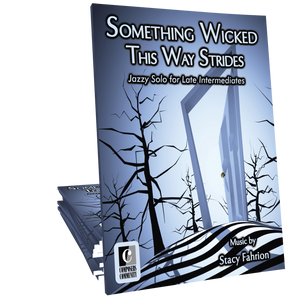 Something Wicked This Way Strides - Music by Stacy Fahrion **WEEKEND FREEBIE**