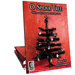 O Spider Tree - Arranged by Stacy Fahrion