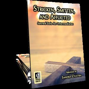 Stricken, Smitten, and Afflicted
