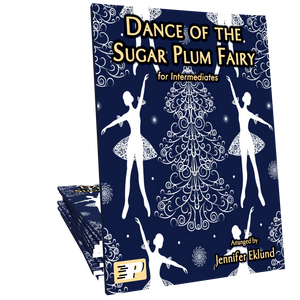 Dance of the Sugar Plum Fairy (Intermediate)